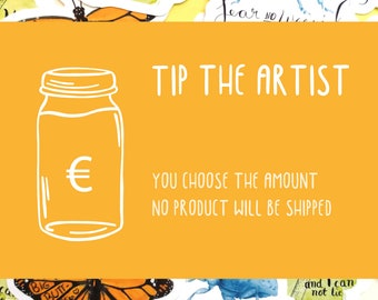Tip The Artist - You choose the amount, no item shipped