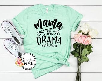 Mama of Drama, Girl Mom Sublimation T-Shirt