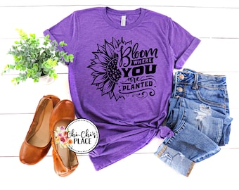 Bloom where You are Planted Sublimation T-Shirt