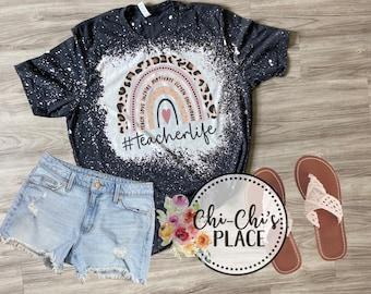 Bleached Teacher Life Shirt