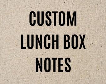 Custom Lunch Box Notes