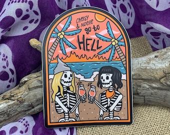 Chelsy & Noelle go to Hell Podcast Skeleton Beach Sticker