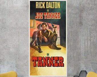 Rick Dalton Is Joe Tanner Poster Print Wall Art