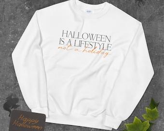 Halloween is a Lifestyle Sweatshirt   Halloween Sweatshirt   Halloween Sweatshirt   W Unisex Sweatshirt   The Creeperie