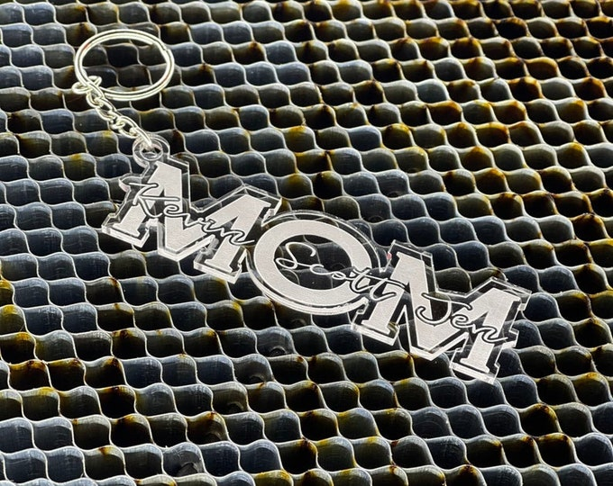 Custom Mom Keychain - Mothers Day Gift - Acrylic Keychain - Laser Engraved - Personalized Gifts