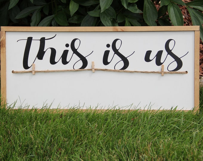 This Is Us Sign - Decor - Art - Hand Crafted