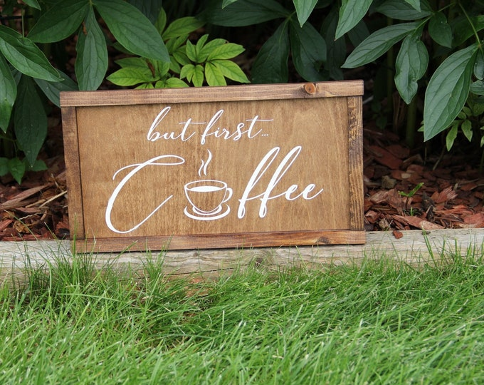 But First Coffee - Custom - Hand Crafted - Fun