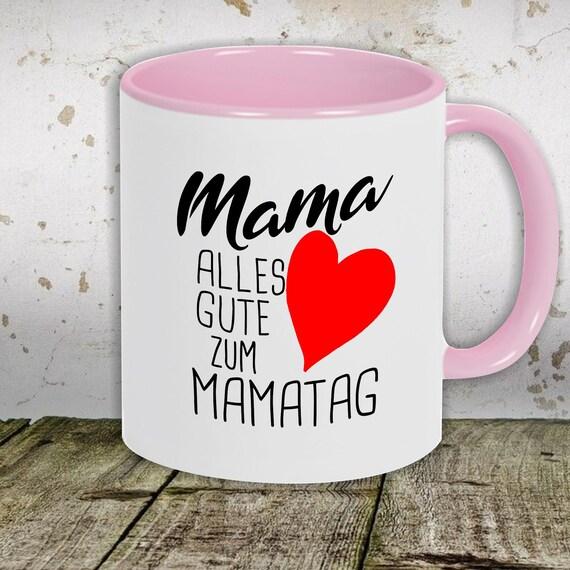 """kleckerliese Kaffeetasse Tasse Motiv """"Mama Alles Gute zum Mamatag Herz"""", Tasse Teetasse Milch Kakao Muttertag"""