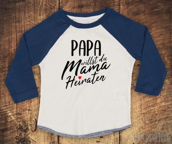 "Kleckerliese Baby Kids T-Shirt Long Sleeve Shirt ""Dad Want You Mom To Marry"" Raglan Sleeves"