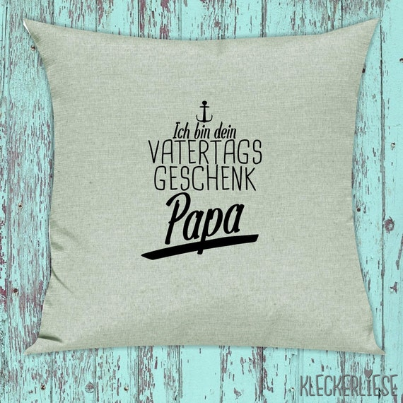 """kleckerliese pillow """"I'm your Father's Day gift dad"""" pillow cover deco sofa with pillow filling Father's Day"""