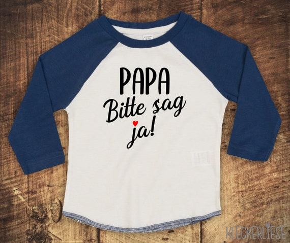 """Kleckerliese Baby Kids T-Shirt Long Sleeve Shirt Dad please say yes """"Dad you want to marry Mommy"""" Raglan Sleeves"""