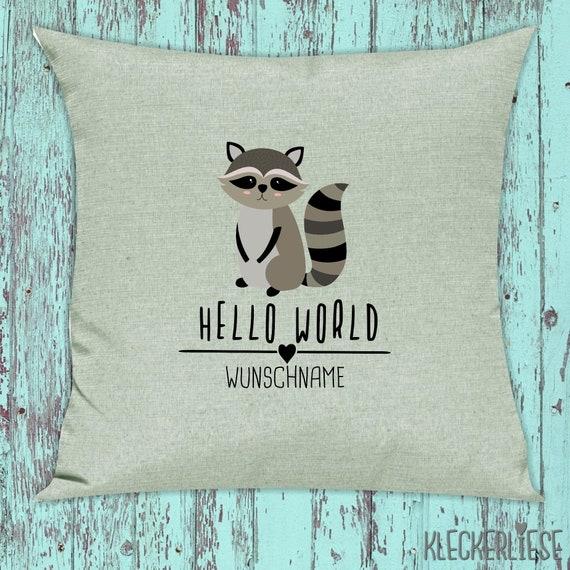 "kleckerliese Pillow ""Hello World Raccoon Wish Name"" Pillow Cover Deco Sofa Cuddly Pillow Decoration"