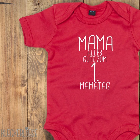 "kleckerliese Baby Body ""Mama alles Gute zum 1. Mamatag"" Babybody Strampler Jungen Mädchen Kurzarm Muttertag"