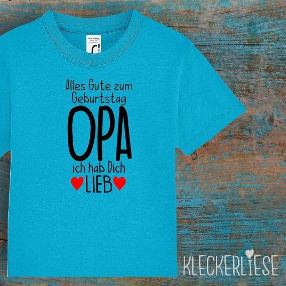 "kleckerliese Kinder Baby Shirt Toddler ""Alles Gute OPA ich hab Dich Lieb"" Boys Girls T-Shirt"