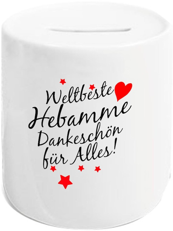 """kleckerliese Spardose Sparschwein """"Weltbeste Hebamme Dankeschön für alles!"""" Geldgeschenke Geschenkidee"""