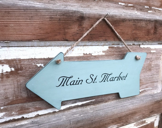 Main St Market Arrow Sign - double sided