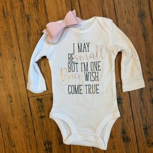 Miracle Baby Baby Shower Gift I May Be Small But I/'m One Big Wish Come True Baby Girl Onesie|New Baby Baby Onesie|Coming Home Onesie