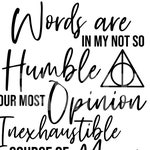 Words Are In My Not So Humble Dumbledore Harry Potter Quote PNG SVG Cut File