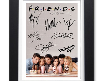 Friends Cast Signed Autograph A4 Photo Print Poster-Framed or Unframed Avail.