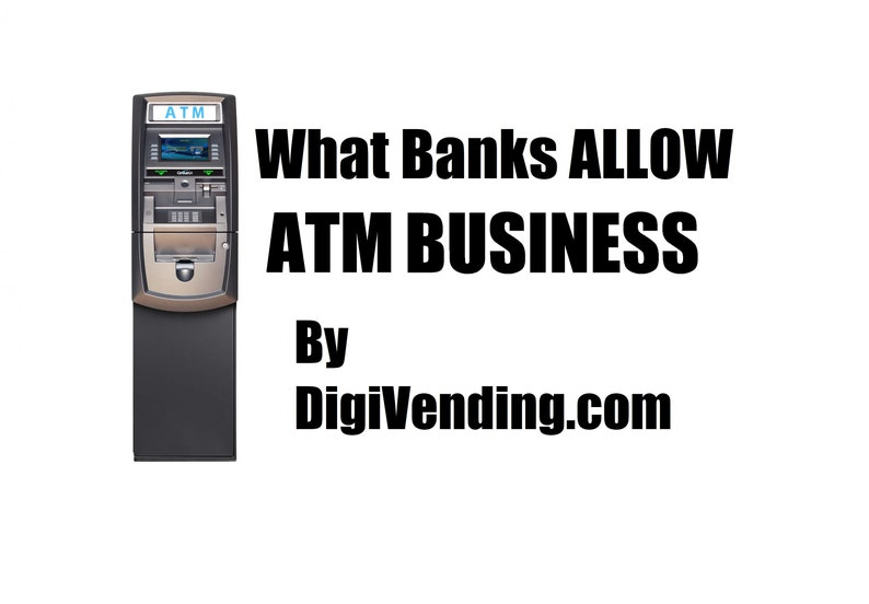 What Banks Allow ATM Business  eBook By Digi Vending image 1