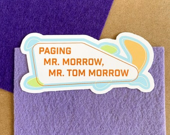 Paging Mr. Morrow Stickers | Peoplemover Laptop or Water bottle Sticker