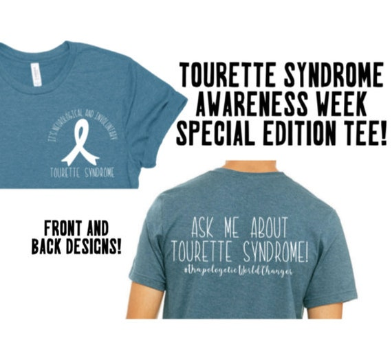 I May Have Tourette Syndrome But I Also Have A Future T Shirt