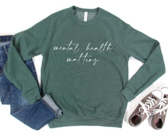Mental Health Matters Crewneck Sweatshirt by Unapologetically You 22