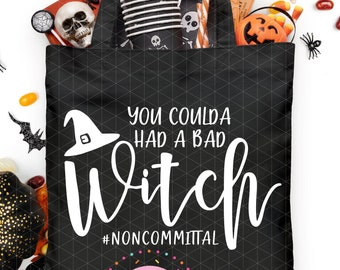 You Coulda Had a Bad Witch - Halloween SVG - Cutting File - Cricut - Silhouette - Halloween Shirt