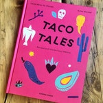 Taco Tales – Recipes and Stories from Mexico (en)