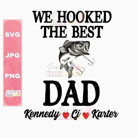 Download Hooked The Best Dad Svg Hooked The Best Grandpa Hooked On Etsy