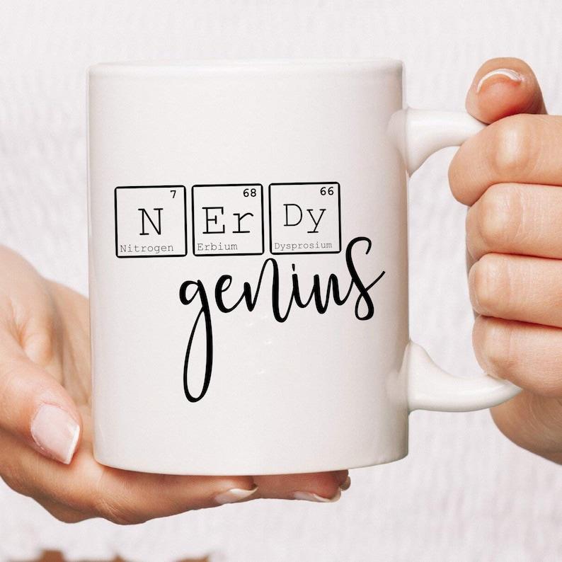 Nerdy Genius Coffee Mug  Nerd Mug  Science Teacher  Gift image 0