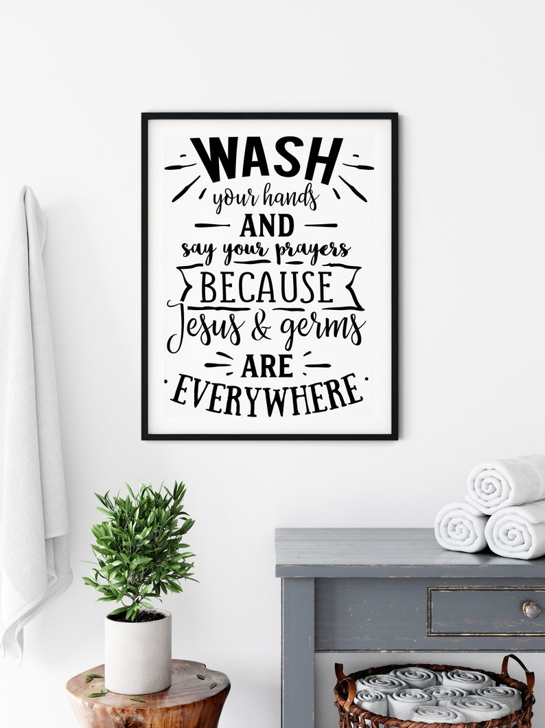 Wash Your Hands And Say Your Prayers Funny Bathroom Print  image 0