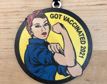 2021 Vaccinated Rosie - Christmas Ornament