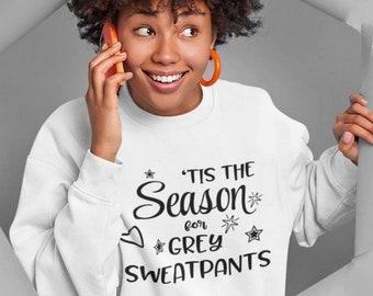 Gray Sweatpants, Tis The Season For Gray Sweatpants