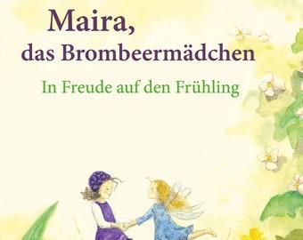 Maira, the blackberry girl - in joy for spring