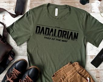 Dadalorian Shirt, Daddy Shirt, New Dad shirt - Dad Tshirt, Daddy Tshirt - Father's Day Shirt -Best Dad shirt -free shipping