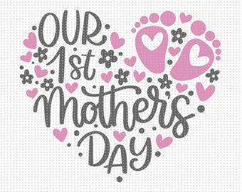 Free Jpg file (1800×1800 px) ready to print on cards, wall art, etc (300dpi) png file with transparent background svg file for cutting dxf file autocad. 1st Mothers Day Svg Etsy SVG, PNG, EPS, DXF File