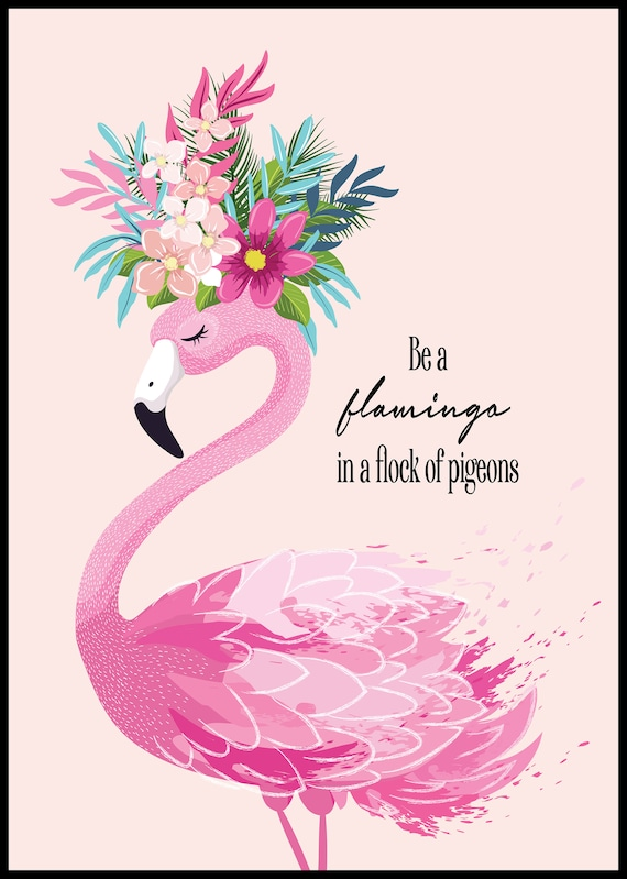 Be A Flamingo In A Flock Of Pigeons Tote Bag Inspirational Quote Gift For Mother Gift For Friend Daughter Gift Friend Gift Flamingo