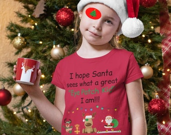 Eye Patch Christmas T-Shirt/Christmas Gift For Toddler With Amblyopia/Christmas Eye Patches/Patching For The Holidays/Struggling With Patch