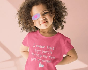 Eye Patch T-Shirt/Amblyopia Eye Patch Clothing/Gift For Patching Toddler/Unisex Tees/Gift For Patching Child/Eye Patch Kids/Eye Patch Girl
