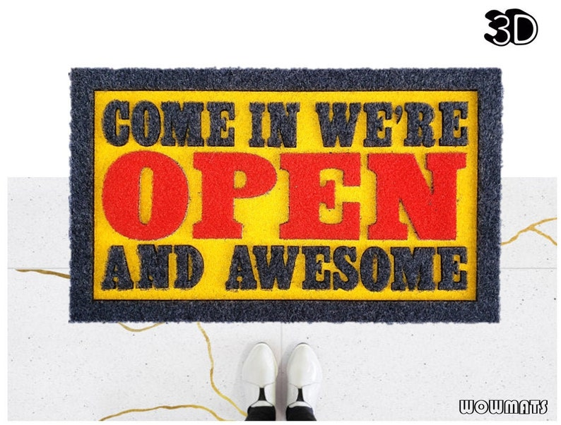 Come In We Are OPEN and Awesome doormat / 3D door mat / image 0