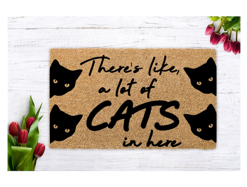 There is like a lot of cats in here funny doormat cat lover image 0