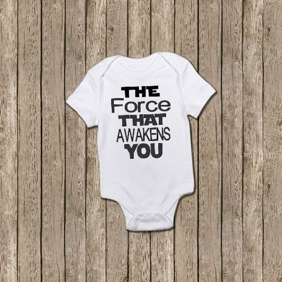 Baby Movie Theme Onesie Baby Shower Gift The Force That Awakens You Bodysuit
