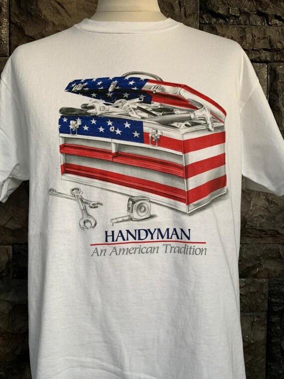 Vintage Handyman An American Tradition tshirt