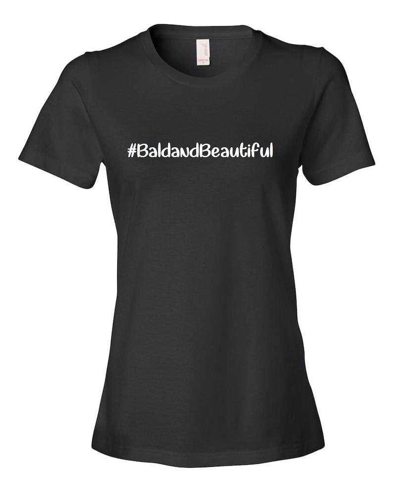 Bald and Beautiful Women's Black T-shirt Black