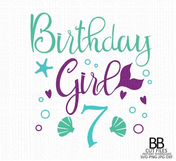 7th Birthday Mermaid Svgmermaid Svg Birthday Svgbirthday Etsy