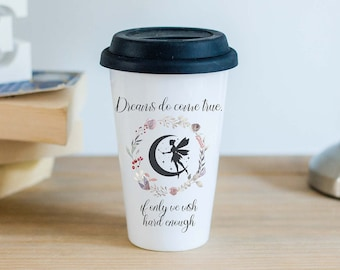 Ceramic Travel Mug With Black Silicon Lid - Dreams do come true - Peter Pan Quote
