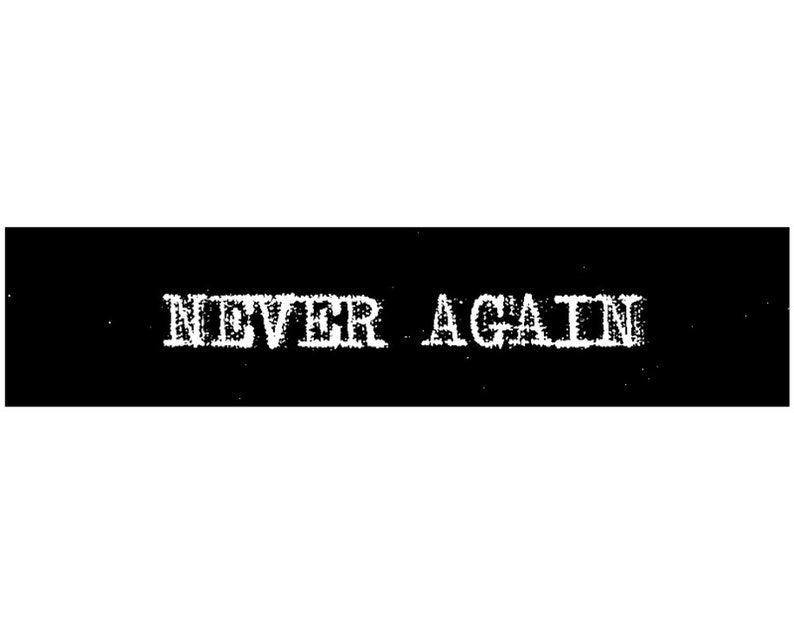 NEVER AGAIN Hard Femme Print Punk Patch Xerox Acrylic Transfer on Canvas to sew on Jackets and Punk Vests