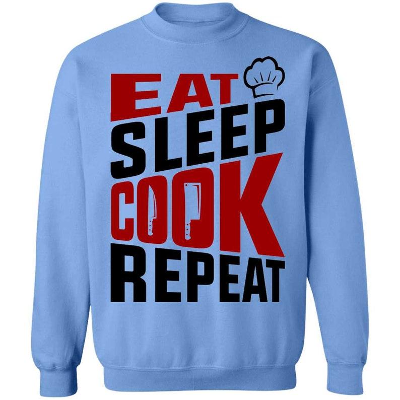 Eat Sleep Cook Repeat Chef Crewneck Sweatshirt