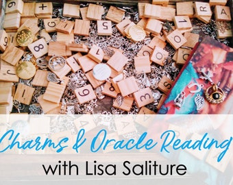Charms & Oracle Card Reading with Lisa Saliture Tarot